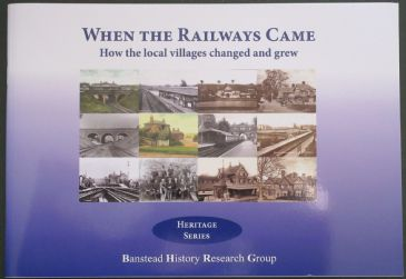 When the Railways Came - How the Local Villages changed and grew